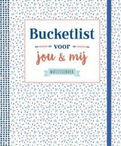 bucketlist voor jou en mij